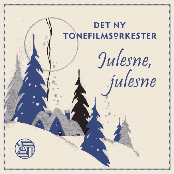 CD Julesne, Julesne  Det ny Tonefilmsorkester